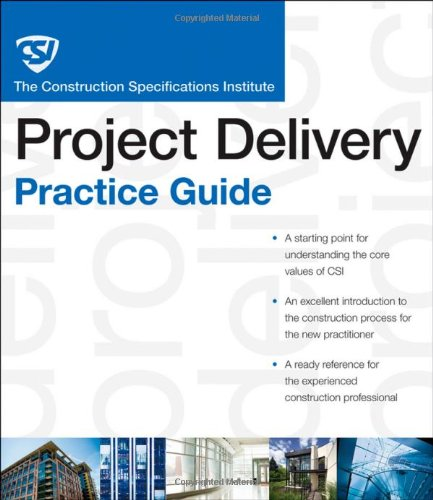 CSI Project Delivery Practice Guide   2010 (Guide (Instructor's)) edition cover