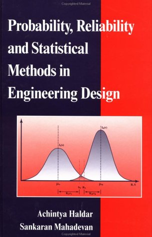 Probability, Reliability, and Statistical Methods in Engineering Design   2000 edition cover
