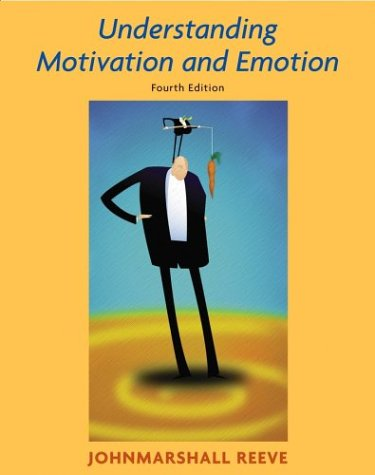 Understanding Motivation and Emotion  4th 2005 (Revised) edition cover