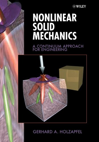 Nonlinear Solid Mechanics A Continuum Approach for Engineering  2000 edition cover