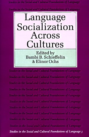 Language Socialization Across Cultures   1986 9780521339193 Front Cover