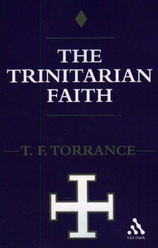 Trinitarian Faith The Evangelical Theology of the Ancient Catholic Faith N/A edition cover