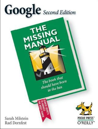 Google: the Missing Manual The Missing Manual 2nd 2005 (Revised) 9780596100193 Front Cover