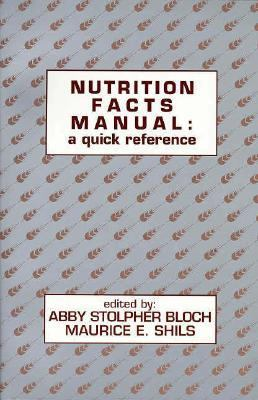 Nutrition Facts Manual : A Quick Reference  1996 9780683077193 Front Cover