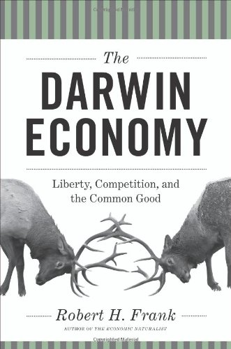 Darwin Economy Liberty, Competition, and the Common Good  2011 edition cover