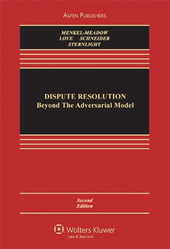 Dispute Resolution Beyond the Adversarial Model 2nd 2011 (Revised) edition cover
