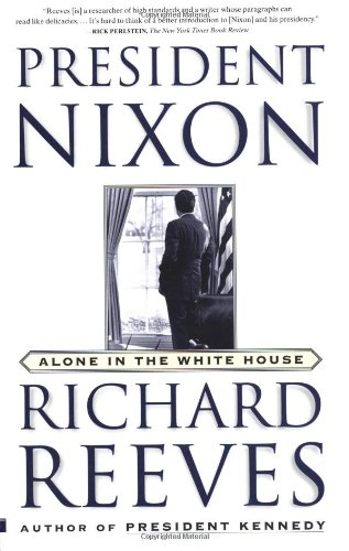 President Nixon Alone in the White House  2002 (Reprint) edition cover