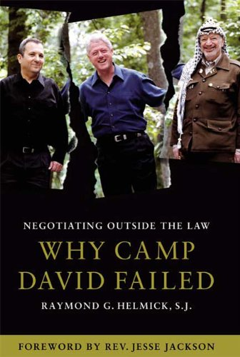 Negotiating Outside the Law Why Camp David Failed  2004 9780745322193 Front Cover