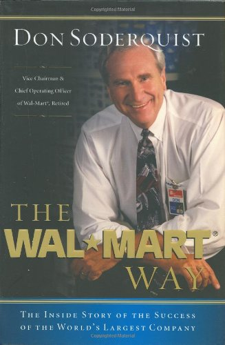 Wal-Mart Way The Inside Story of the Success of the World's Largest Company  2005 edition cover