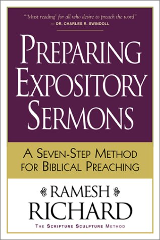 Preparing Expository Sermons A Seven-Step Method for Biblical Preaching  2001 (Revised) edition cover