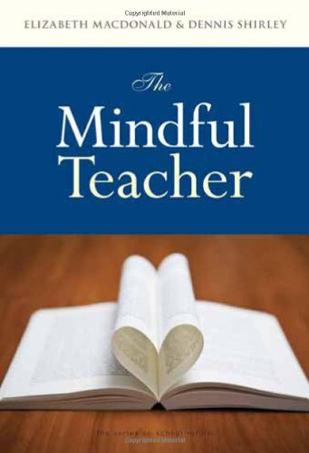 Mindful Teacher   2010 9780807750193 Front Cover