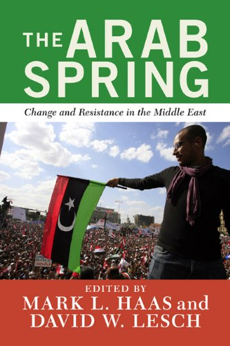 Arab Spring Change and Resistance in the Middle East  2012 edition cover