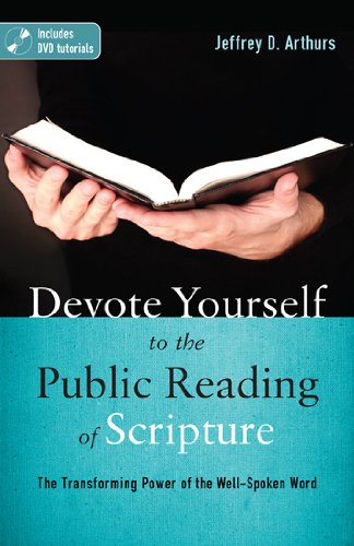 Devote Yourself to the Public Reading of Scripture The Transforming Power of the Well-Spoken Word N/A edition cover