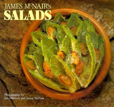 James McNair's Salads   1991 9780877018193 Front Cover
