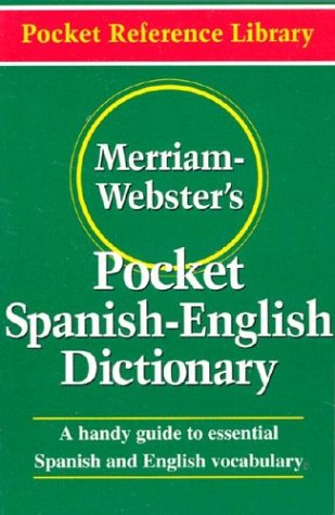Merriam-Webster's Pocket Spanish-English Dictionary   2002 9780877795193 Front Cover