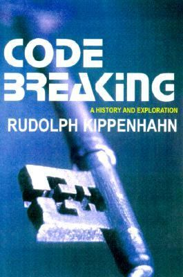 Code Breaking A History and Exploration N/A 9780879519193 Front Cover