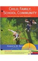 Cengage Advantage Books: Child, Family, School, Community Socialization and Support 9th 2013 edition cover