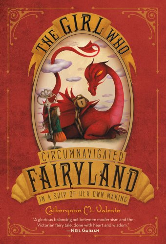 Girl Who Circumnavigated Fairyland in a Ship of Her Own Making  N/A edition cover