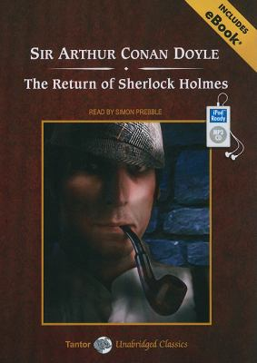 The Return of Sherlock Holmes:  2010 9781400165193 Front Cover