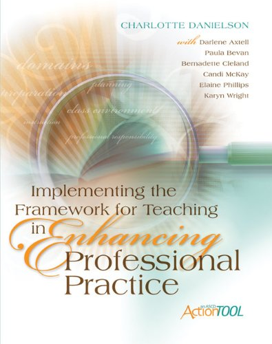 Implementing the Framework for Teaching in Enhancing Professional Practice   2009 edition cover