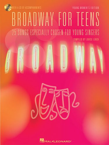 Broadway for Teens 25 Songs Especially Chosen for Young Singers N/A edition cover