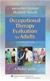 Occupational Therapy Evaluation for Adults  2nd 2013 (Revised) edition cover