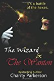 Wizard and the Wanton  N/A 9781490562193 Front Cover