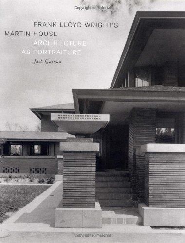 Frank Lloyd Wright's Martin House Architecture As Portraiture  2004 9781568984193 Front Cover
