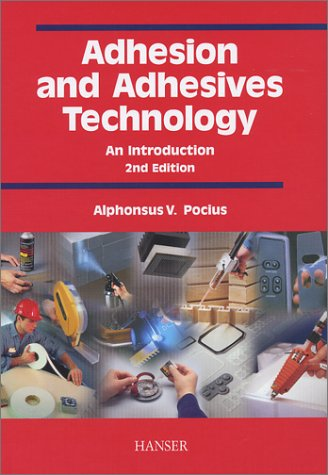 Adhesion and Adhesive Technology 2nd 2002 9781569903193 Front Cover