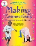Making Connections : Movement, Music and Literacy  2007 edition cover