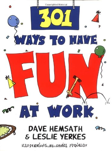 301 Ways to Have Fun at Work   1997 edition cover