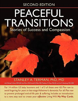 Peaceful Transitions Stories of Success and Compassion  0 edition cover