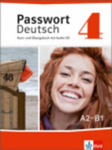 Passwort Deutsch: Kurs- und Ubungsbuch 4 mit Audio-CD  0 edition cover