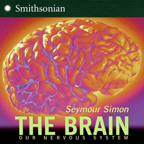Brain Our Nervous System  2006 9780060877194 Front Cover