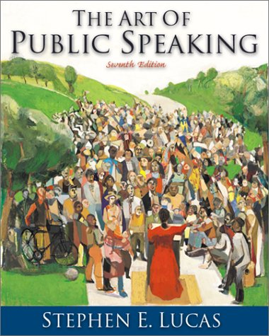 Art of Public Speaking Media Enhanced Edition with Learning Tool Suite 7th 2001 9780072504194 Front Cover