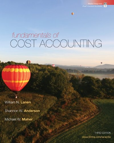 Fundamentals of Cost Accounting with Connect Plus  3rd 2011 edition cover