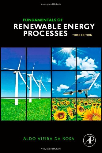 Fundamentals of Renewable Energy Processes  3rd 2012 edition cover