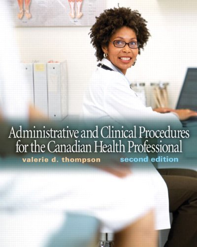 Administrative and Clinical Procedures for the Canadian Health Professional  2nd 2010 9780137142194 Front Cover