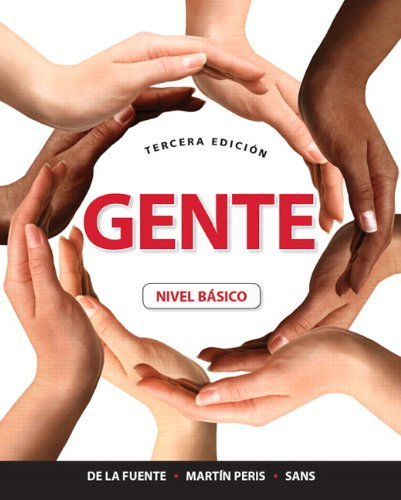 Gente Nivel B�sico 3rd 2012 (Student Manual, Study Guide, etc.) edition cover