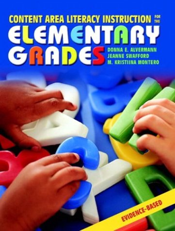 Content Area Literacy Instruction for the Elementary Grades   2004 edition cover