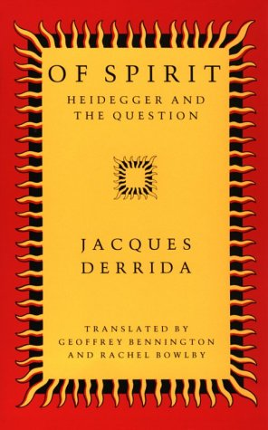 Of Spirit Heidegger and the Question  2004 edition cover