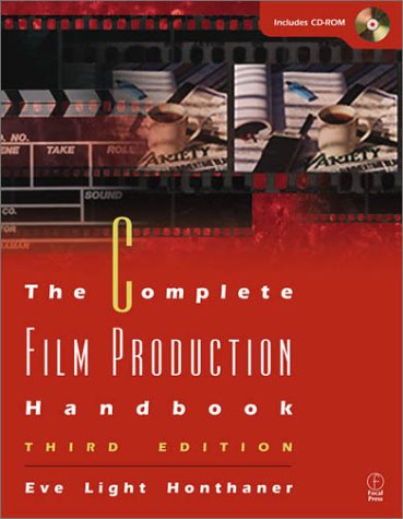 Complete Film Production Handbook  3rd 2001 (Revised) 9780240804194 Front Cover