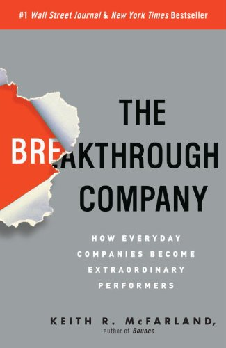Breakthrough Company How Everyday Companies Become Extraordinary Performers  2009 edition cover