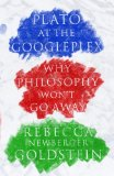 Plato at the Googleplex Why Philosophy Won't Go Away  2014 9780307378194 Front Cover