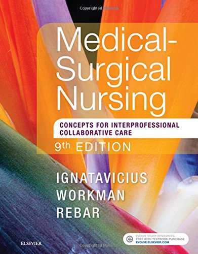 Medical-Surgical Nursing: Concepts for Interprofessional Collaborative Care 9th 2017 9780323444194 Front Cover