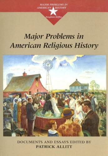 Major Problems in American Religious History Documents and Essays  2000 edition cover
