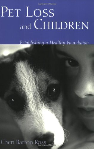 Pet Loss and Children Establishing a Health Foundation  2005 edition cover