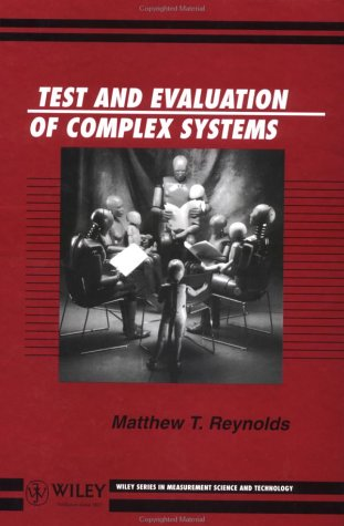 Test and Evaluation of Complex Systems  1st 1997 9780471967194 Front Cover