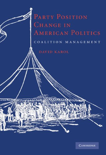 Party Position Change in American Politics Coalition Management  2009 edition cover
