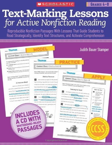 Text-Marking Lessons for Active Nonfiction Reading Reproducible Nonfiction Passages with Lessons That Guide Students to Read Strategically, Identify Text Structures, and Activate Comprehension N/A edition cover